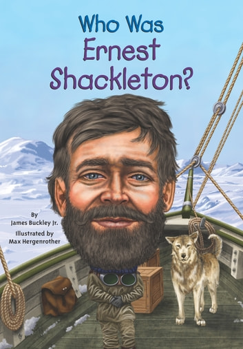 Who Was Ernest Shackleton? ekitaplar by James Buckley, Jr.,Who HQ
