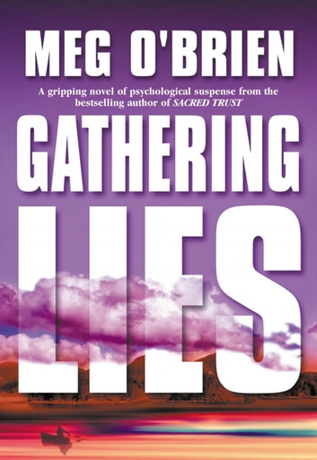 Gathering Lies ebook by Meg O'Brien