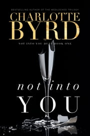 Not into you ebook by Charlotte Byrd
