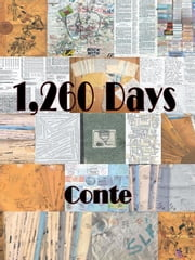 1,260 Days - Enoch's Story as Told to Conte ebook by Craig Conte