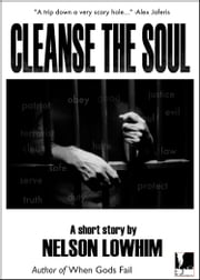 Cleanse the Soul ebook by Nelson Lowhim