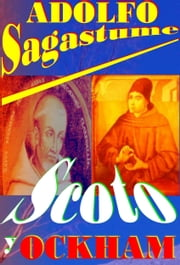 Scoto y Ockham ebook by Adolfo Sagastume