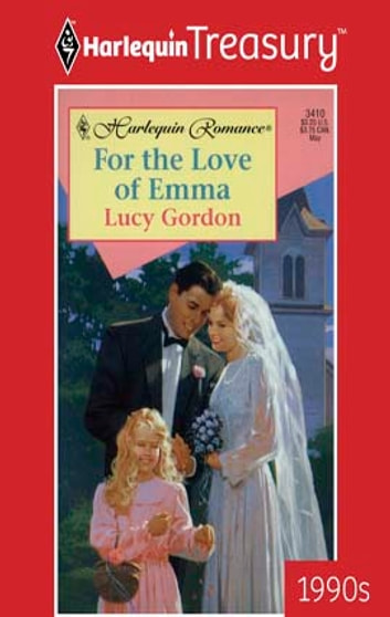 For the Love of Emma ebook by Lucy Gordon