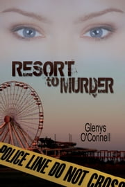 Resort to Murder ebook by Glenys O'Connell