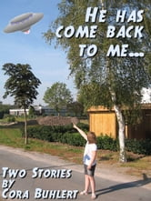 """He has come back to me..."" ebook by Cora Buhlert"