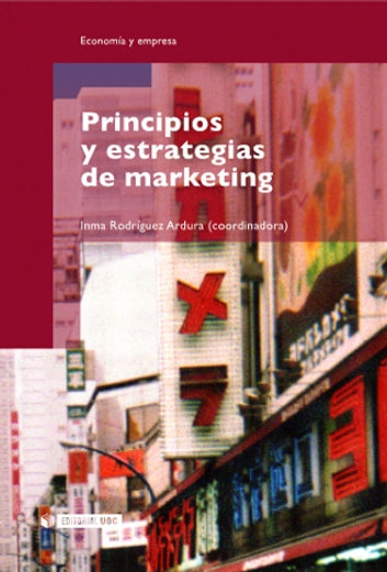 Principios y estrategias de marketing ebook by Imma RodríguezArdura