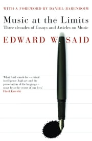 Music at the Limits ebook by Edward Said