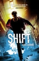 Shift ebook by Kim Curran