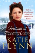 Christmas at Tuppenny Corner ebook by Katie Flynn