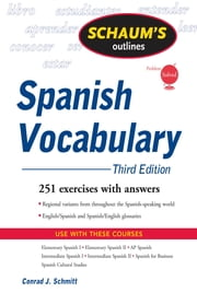 Schaum's Outline of Spanish Vocabulary, 3ed ebook by Conrad Schmitt