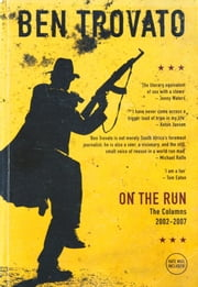 On The Run ebook by Ben Trovato