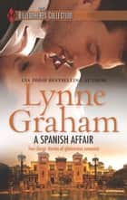 A Spanish Affair ebook by Lynne Graham
