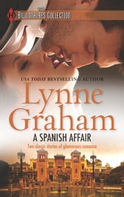 A Spanish Affair - Naive Bride, Defiant Wife\Flora's Defiance ebook by Lynne Graham