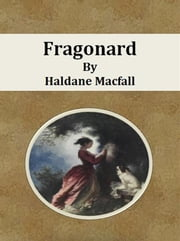 Fragonard ebook by Haldane Macfall