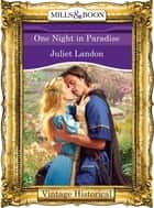 One Night in Paradise (Mills & Boon Historical) ebook by Juliet Landon