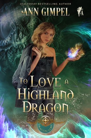 To Love a Highland Dragon ebook by Ann Gimpel