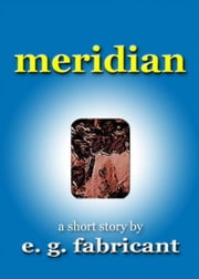 Meridian ebook by E. G. Fabricant