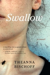 Swallow ebook by Theanna Bischoff