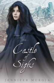 Castle of Sighs ebook by Jennifer Murgia