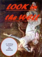 Look In The Well ebook by Ann Morven