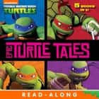 Epic Turtle Tales (Teenage Mutant Ninja Turtles) ebook by Nickelodeon Publishing