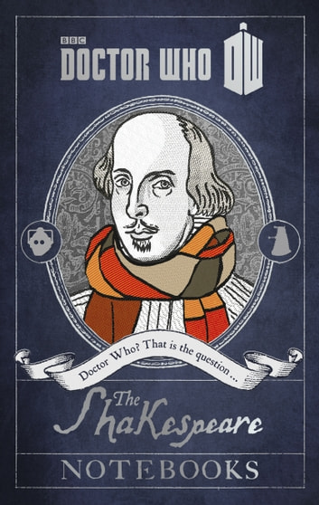 Doctor Who: The Shakespeare Notebooks ebook by
