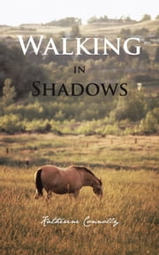 Walking in Shadows ebook by Katherine Connolly