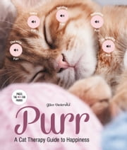 Purr - A Cat Therapy Guide to Happiness ebook by Gilles Diederichs