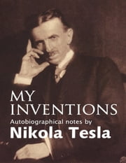 My Inventions ebook by Kobo.Web.Store.Products.Fields.ContributorFieldViewModel
