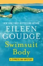 Swimsuit Body ebook by Eileen Goudge