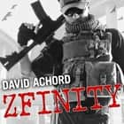 ZFINITY Audiolibro by David Achord, Graham Halstead