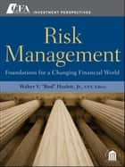 "Risk Management ebook by Walter V. ""Bud"" Haslett Jr."