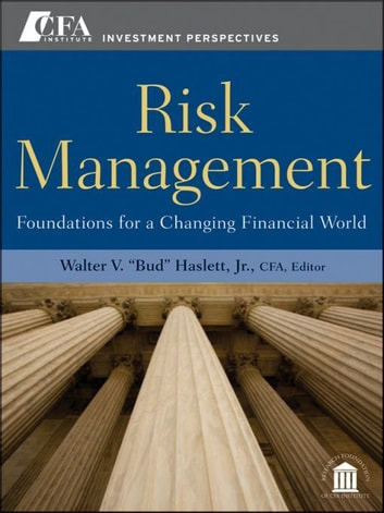Risk Management - Foundations For a Changing Financial World ebook by
