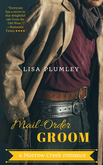 Mail-Order Groom ebook by Lisa Plumley