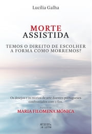Morte Assistida ebook by LUCÍLIA SIMÕES GALHA