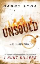 Unsoul'd eBook por Barry Lyga