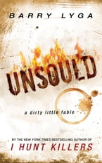 Unsoul'd, a dirty little fable