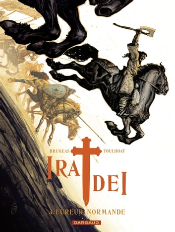 Ira Dei - Tome 3 - Fureur normande eBook by Vincent Brugeas