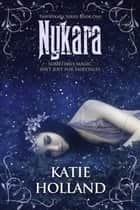 Nykara eBook by Katie Holland