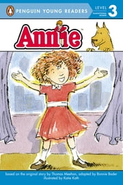 Annie ebook by Thomas Meehan,Katie Kath,Bonnie Bader