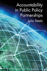 Accountability in Public Policy Partnerships ebook by Julia Steets