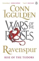 Ravenspur ebook by Conn Iggulden