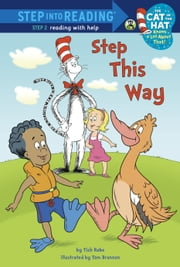 Step This Way (Dr. Seuss/Cat in the Hat) ebook by Tish Rabe