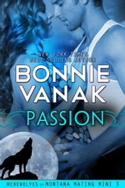 Passion - (BBW: Big, Beautiful Werewolf) ebook by Bonnie Vanak