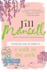 A Walk in the Park ebook by Jill Mansell