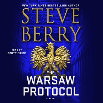 The Warsaw Protocol - A Novel audiobook by Steve Berry