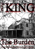 The Burden ebook by Ryan King