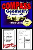 COMPASS Test Prep Geometry Review--Exambusters Flash Cards--Workbook 3 of 4 - Compass Exam Study Guide ebook by Compass Exambusters