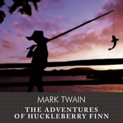 The Adventures of Huckleberry Finn Áudiolivro by Mark Twain