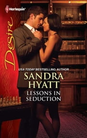 Lessons in Seduction ebook by Sandra Hyatt